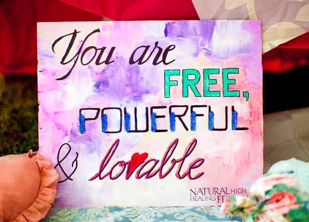 you are free powerful and lovable